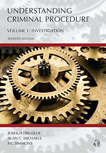 Compare Textbook Prices for Understanding Criminal Procedure, Volume One: Investigation Seventh Edition Edition ISBN 9781611639360 by Joshua Dressler,Alan C. Michaels,Ric Simmons