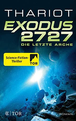 Exodus 2727 - Die letzte Arche: Roman