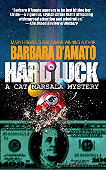 Hard Luck (A Cat Marsala Mystery Book 3) by [Barbara D'Amato]