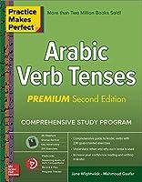 Arabic Verb Tenses (Practice Makes Perfect)