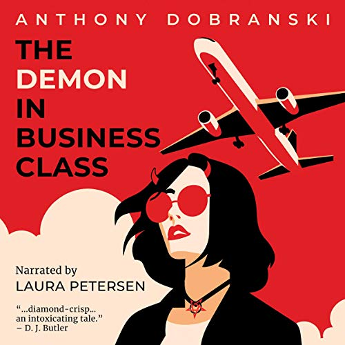 The Demon in Business Class Audiobook By Anthony Dobranski cover art