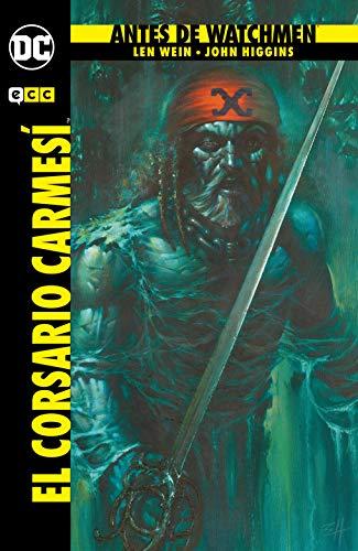 Antes de Watchmen: El corsario carmesí (Segunda Edición)