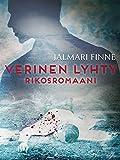 Verinen lyhty: rikosromaani (Finnish Edition)