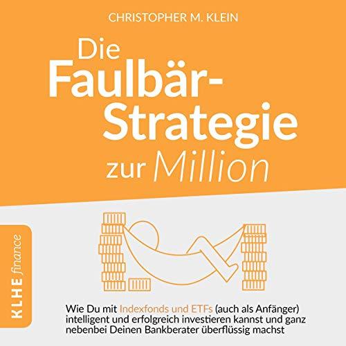 Die Faulbär-Strategie zur Million Titelbild