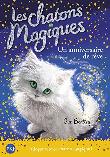 Les chatons magiques - tome 20 : Un anniversaire de rêve (20)
