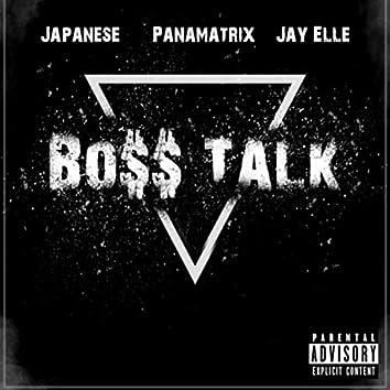 Bo$$ Talk (feat. Japanese & Jay Elle)