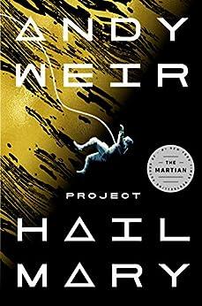 Project Hail Mary: A Novel (English Edition) par [Andy Weir]