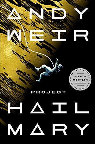 Project Hail Mary: A Novel by [Andy Weir]