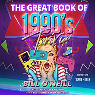 The Great Book of 1990s Trivia: Crazy Random Facts and 90s Trivia audiobook cover art