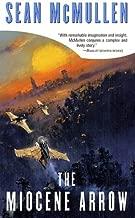 The Miocene Arrow (Greatwinter Trilogy)