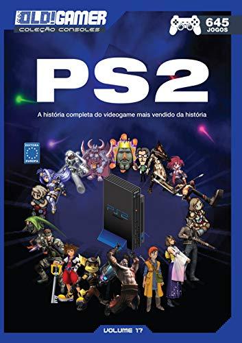 Dossiê OLD!Gamer Volume 17: Playstation 2: A História Completa do Videogame mais vendido da História