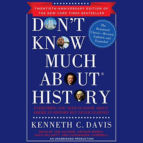 Don't Know Much About History, Anniversary Edition audiobook cover art