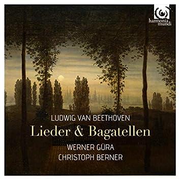 Beethoven: Lieder & Bagatellen