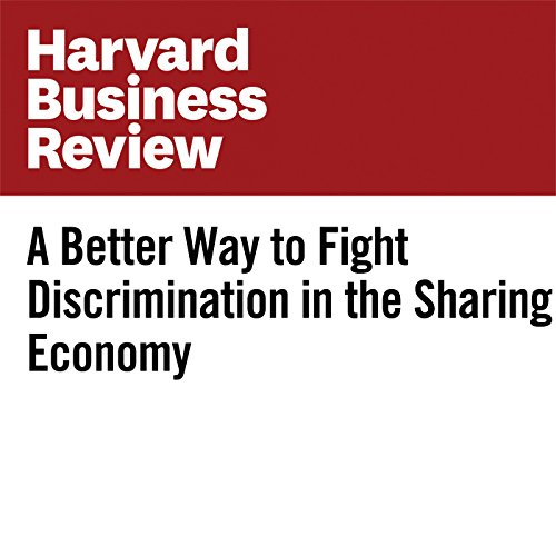 A Better Way to Fight Discrimination in the Sharing Economy copertina