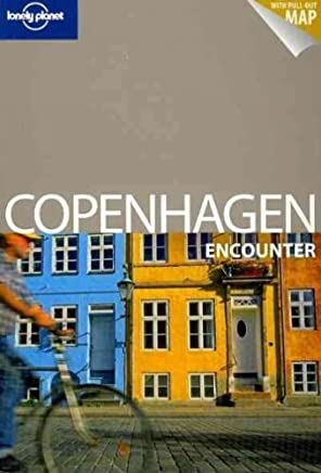({LONELY PLANET COPENHAGEN ENCOUNTER}) [{ By (author) Lonely Planet, By (author) Cristian Bonetto, By (author) Michael Booth }] on [May, 2011]