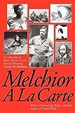 Melchior Á La Carte