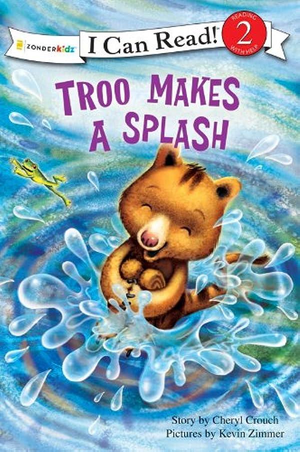敗北カレンダーコンパイルTroo Makes a Splash (I Can Read! / Rainforest Friends) (English Edition)