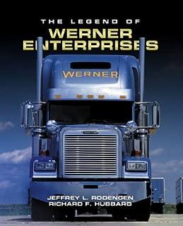 The Legend of Werner Enterprises