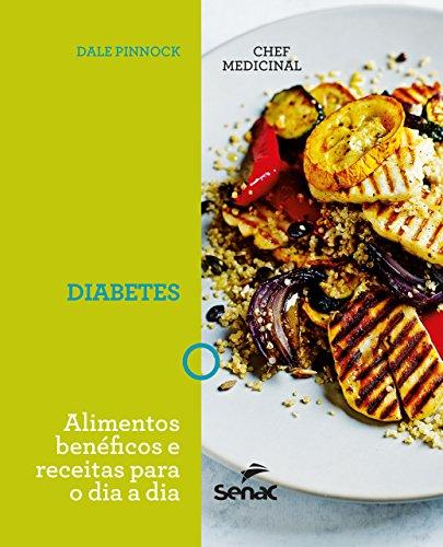 O chef medicinal : Diabetes