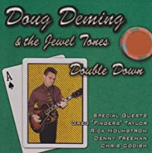 Double Down by Doug Deming & The Jewel Tones (2002-09-24)