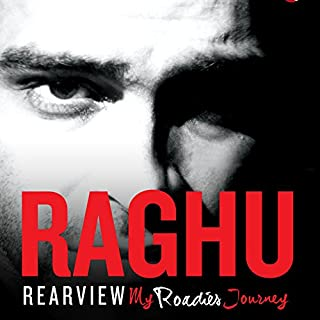 Rearview     My Roadies Journey              Written by:                                                                                                                                 Raghu Ram                               Narrated by:                                                                                                                                 Shriram Iyer                      Length: 11 hrs and 33 mins     Not rated yet     Overall 0.0