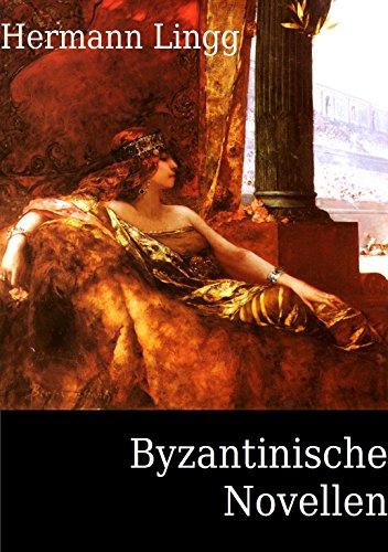 Byzantinische Novellen (Erweiterte Ausgabe)
