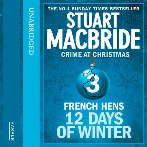 Couverture de Twelve Days of Winter: Crime at Christmas - French Hens