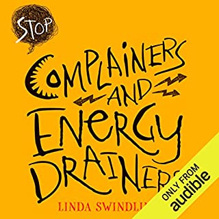 Stop Complainers and Energy Drainers cover art