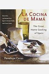 La Cocina De Mama: The Great Home Cooking Of Spain Hardcover