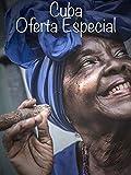 Cuba: Oferta Especial