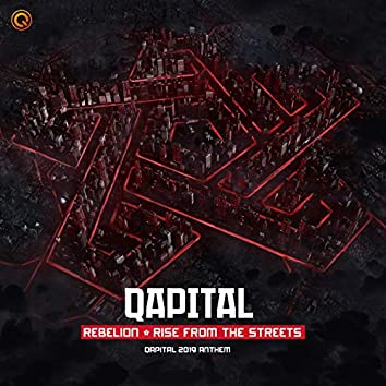 Rise From The Streets (QAPITAL 2019 Anthem)