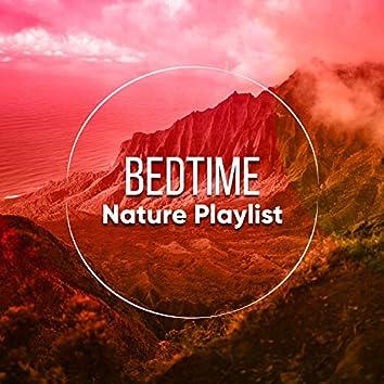 Bedtime Nature Playlist, Vol. 3