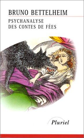 Psychanalyse des contes de fées [French] 201278898X Book Cover