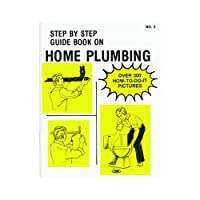 Step-By-Step Guide Book2Home Plumbing No. 2 Book-HOME PLUMBING BOOK (並行輸入品)