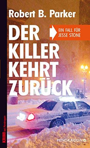 Der Killer kehrt zurück: Ein Fall für Jesse Stone, Band 7