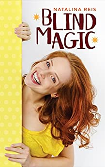 Blind Magic by [Natalina Reis, Claire Smith, Hot Tree Editing]