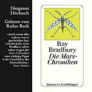 Die Mars-Chroniken                   Autor:                                                                                                                                 Ray Bradbury                               Sprecher:                                                                                                                                 Rufus Beck                      Spieldauer: 10 Std. und 20 Min.     186 Bewertungen     Gesamt 4,0
