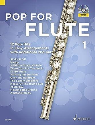 Pop For Flute Volume 1+CD --- Flûte traversière (avec seconde flûte traversière ad lib)