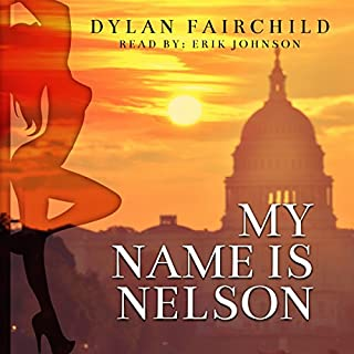My Name Is Nelson: Pretty Much the Best Novel Ever audiobook cover art