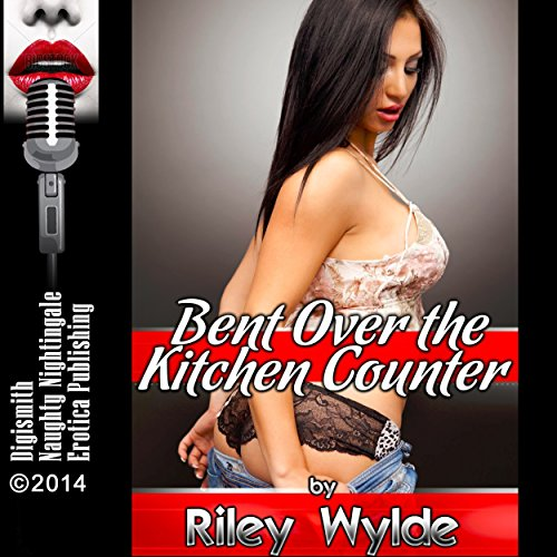 Bent over the Kitchen Counter audiobook cover art