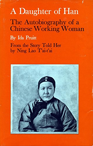 A Daughter of Han: The Autobiography of a Chinese Working...