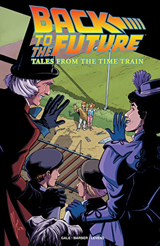 Back to the Future: Tales from the Time Train (English Edition)