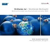 Strålande Jul - Strahlende Weihnacht - Weihnachtslieder aus Deutschland und aller Welt