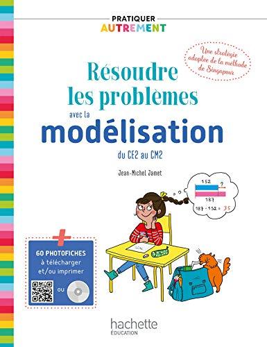 Pratiquer autrement - Résoudre les problèmes avec la modélisation du CE2 au CM2 PDF WEB - Ed. 2019 (Pratiquer autrement éd. 2019)