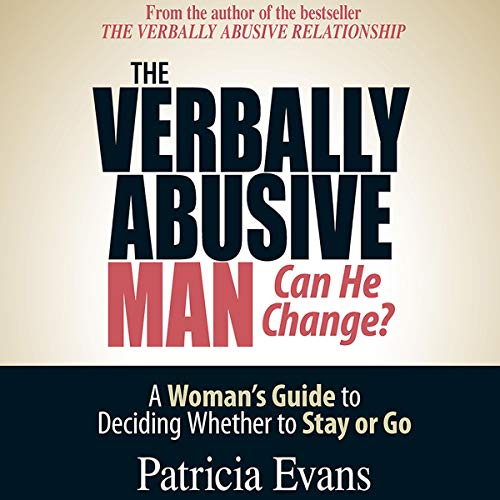 The Verbally Abusive Man, Can He Change? cover art