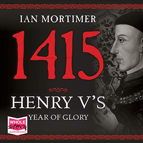 1415: Henry V's Year of Glory cover art