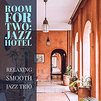 Room For Two: Jazz Hotel