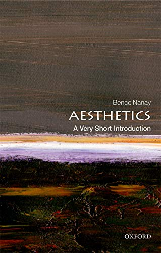 Aesthetics: A Very Short Introduction (Very Short Introductions)
