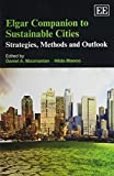 Elgar Companion to Sustainable Cities: Strategies, Methods and Outlook