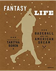 Tabitha Soren: Fantasy Life: Baseball and the American Dream